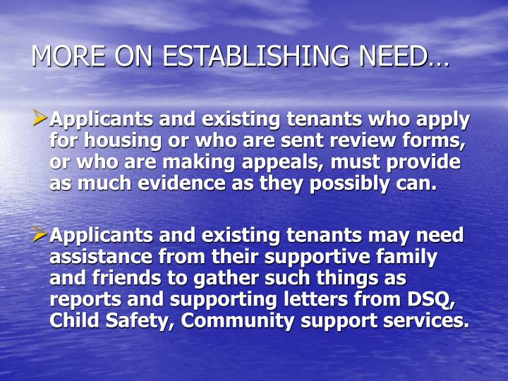 MORE ON ESTABLISHING NEED…