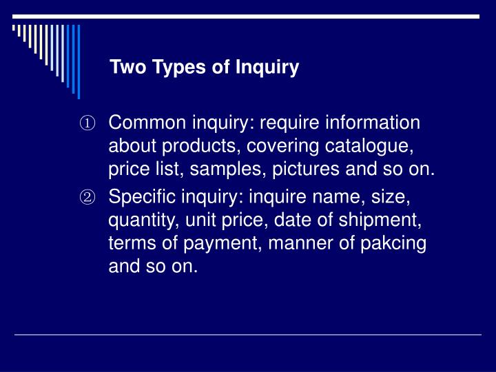 Two Types of Inquiry