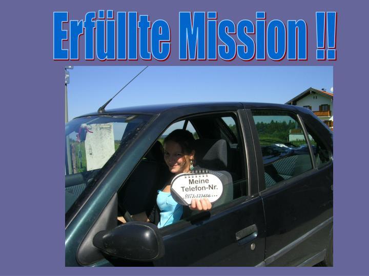 Erfüllte Mission !!