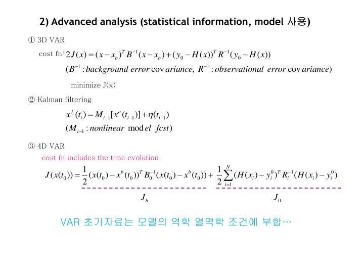 2) Advanced analysis (statistical information, model