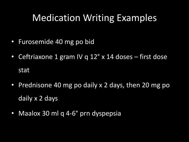 Medication Writing Examples