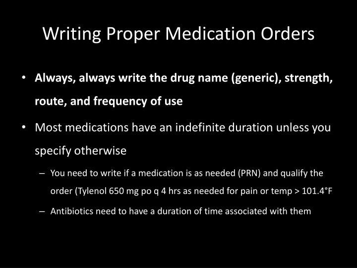 Writing Proper Medication Orders