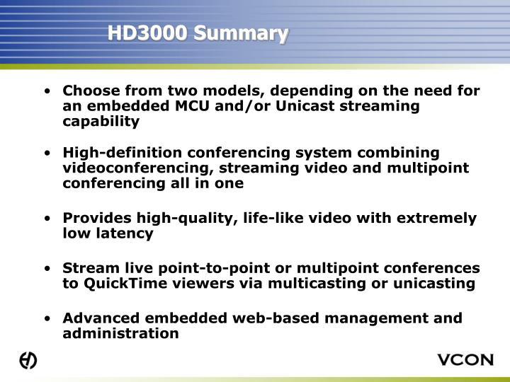 HD3000 Summary