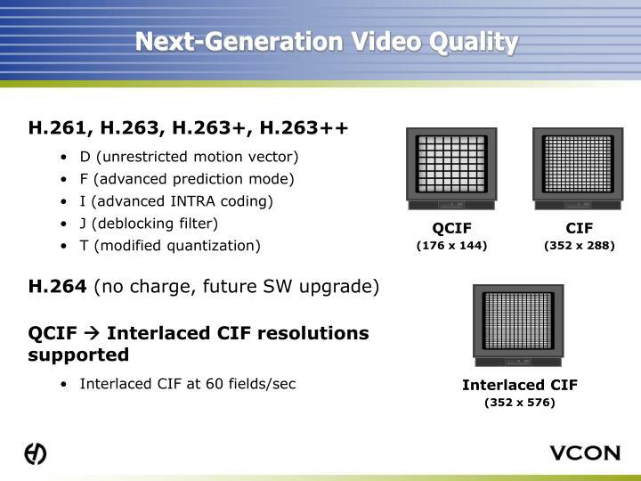Next-Generation Video Quality