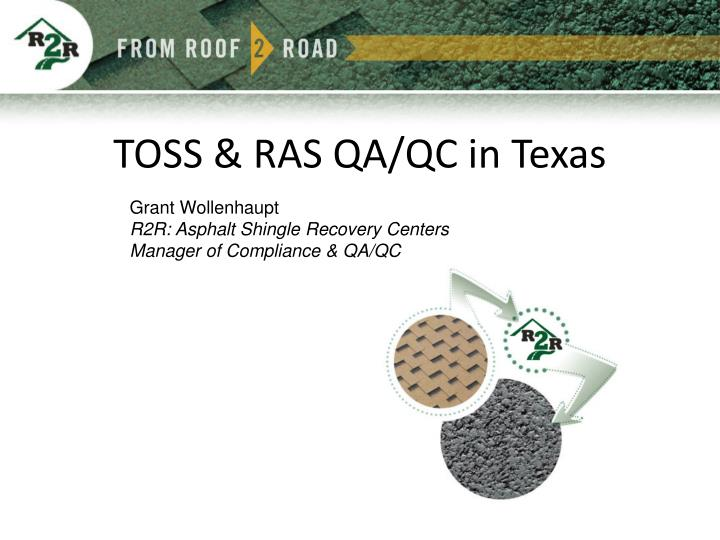 TOSS & RAS QA/QC in Texas