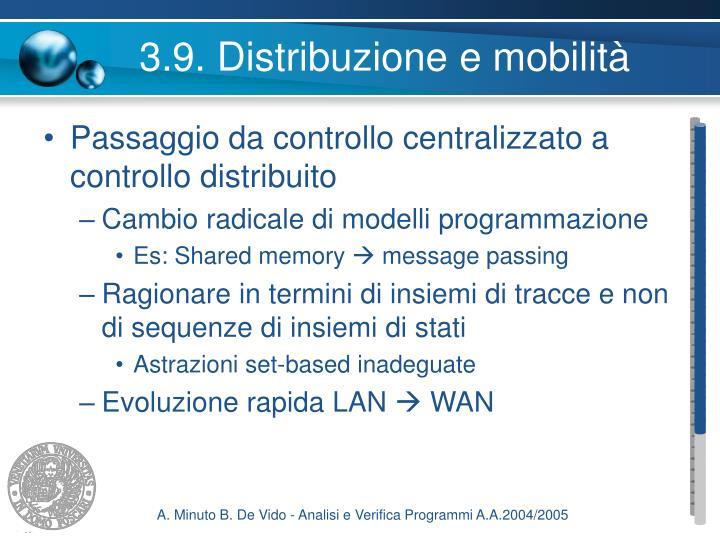 3.9. Distribuzione e mobilità
