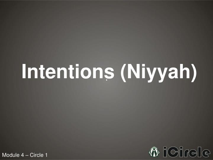 Intentions (Niyyah)