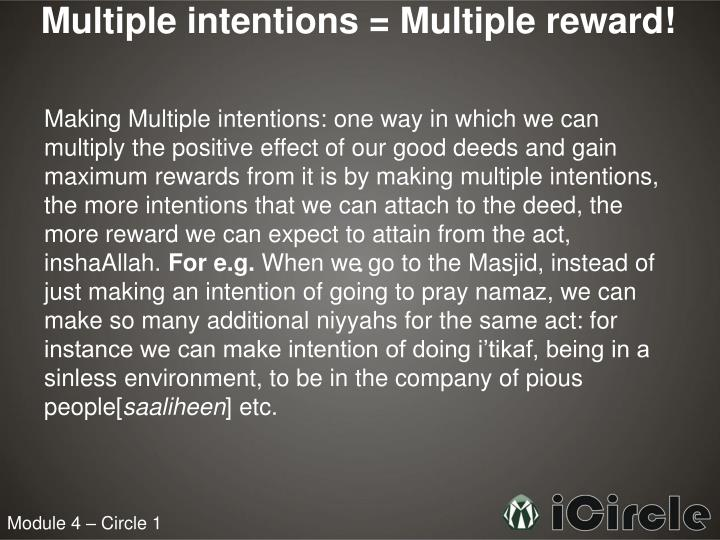 Multiple intentions = Multiple reward!