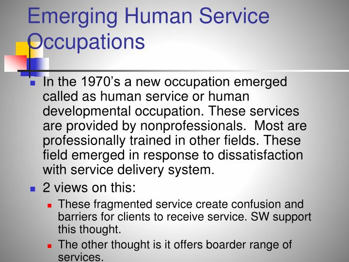 Emerging Human Service Occupations