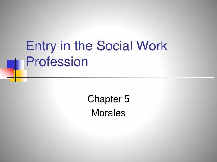 Entry in the social work profession