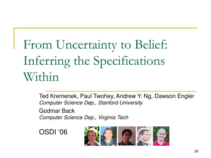 From Uncertainty to Belief: Inferring the Specifications Within