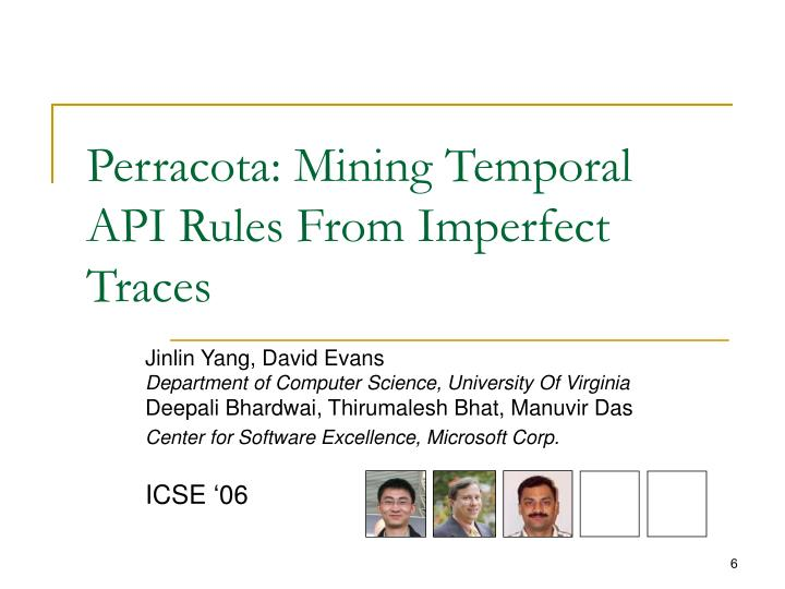 Perracota: Mining Temporal API Rules From Imperfect Traces