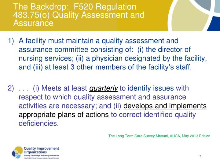 The backdrop f520 regulation 483 75 o quality assessment and assurance