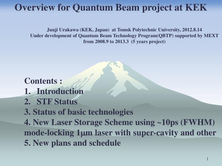Overview for Quantum Beam project at KEK