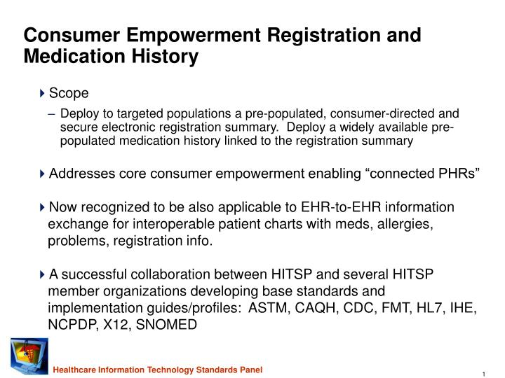 Consumer empowerment registration and medication history