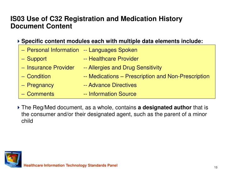 IS03 Use of C32 Registration and Medication History Document Content