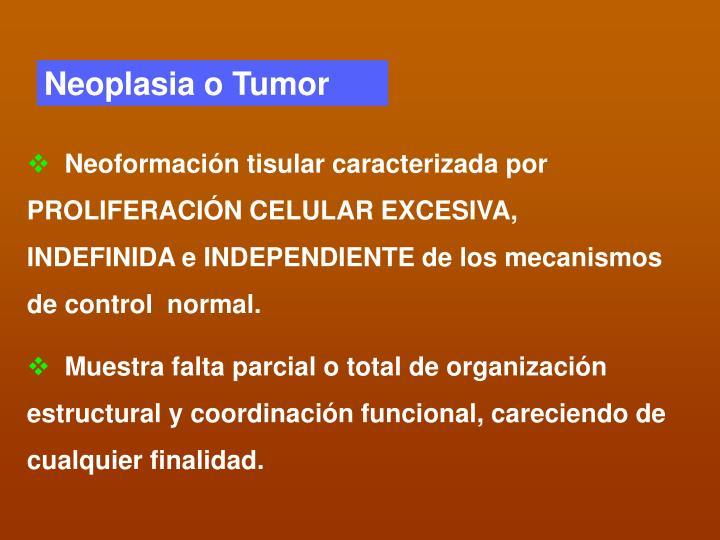 Neoplasia o Tumor