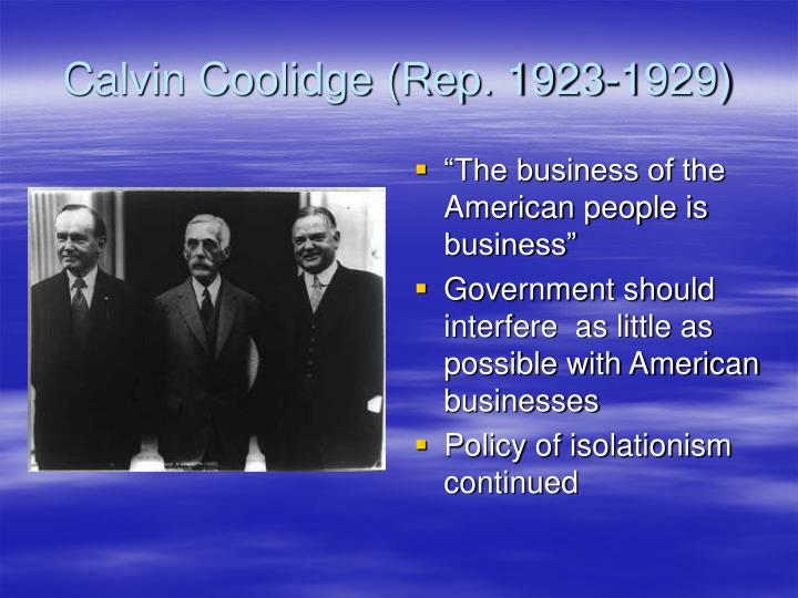 Calvin Coolidge (Rep. 1923-1929)