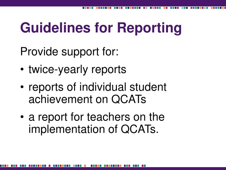 Guidelines for Reporting