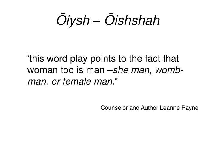 Õiysh – Õishshah
