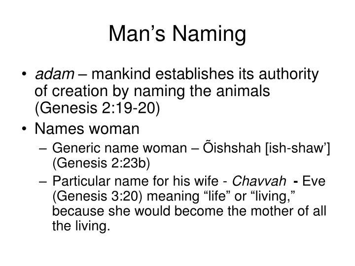 Man's Naming