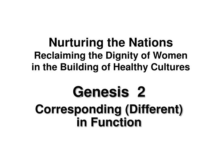Nurturing the Nations