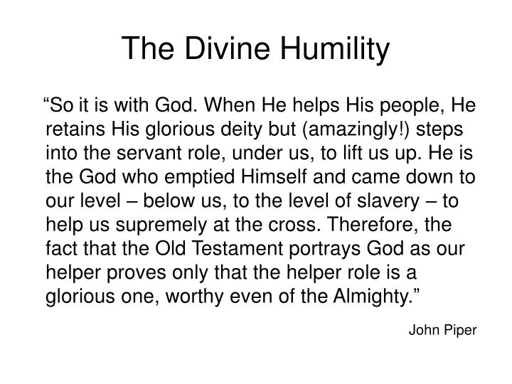 The Divine Humility