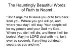 the hauntingly beautiful words of ruth to naomi