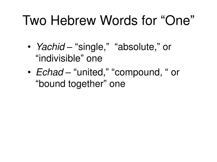 "Two Hebrew Words for ""One"""