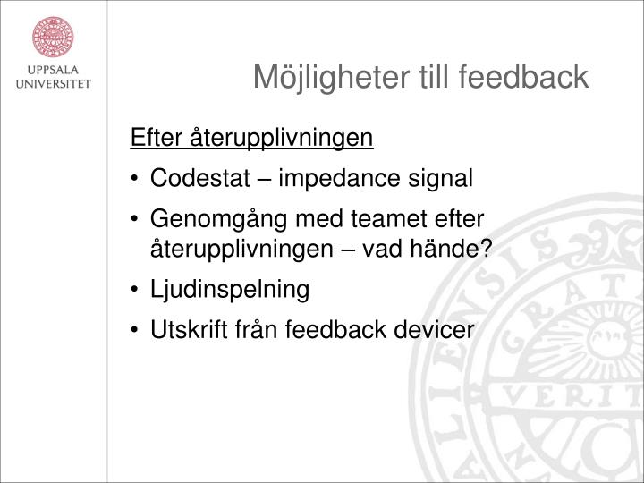 Möjligheter till feedback