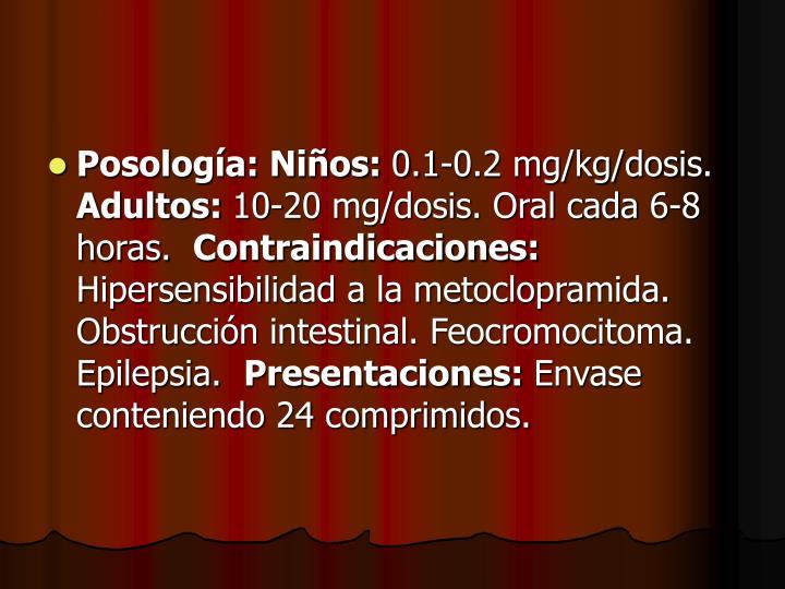 Posología: