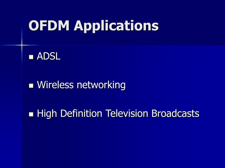 OFDM Applications