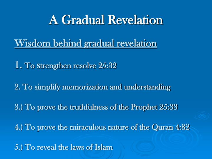 A Gradual Revelation
