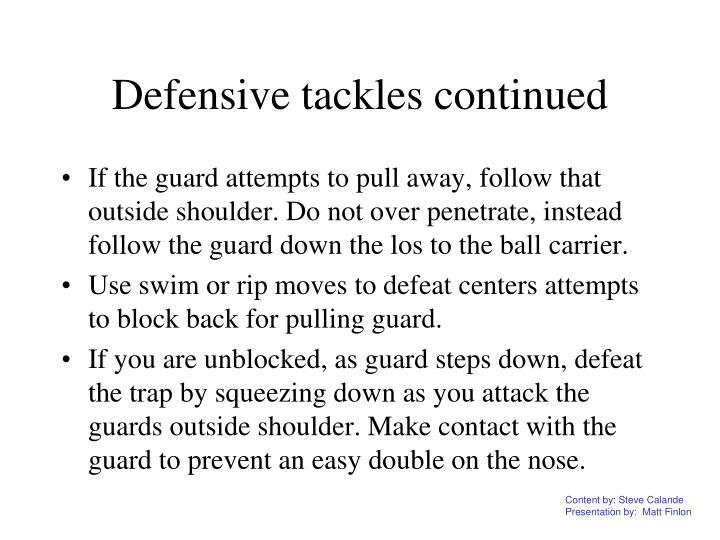 Defensive tackles continued