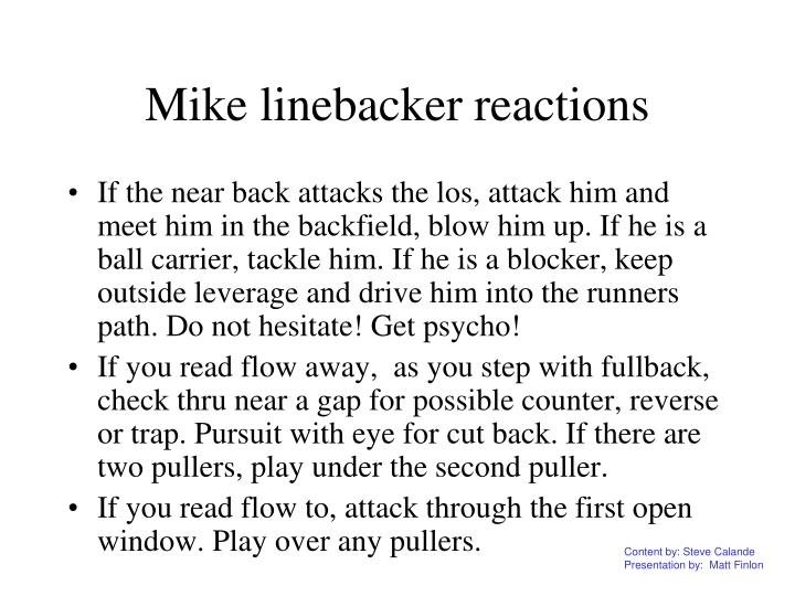 Mike linebacker reactions