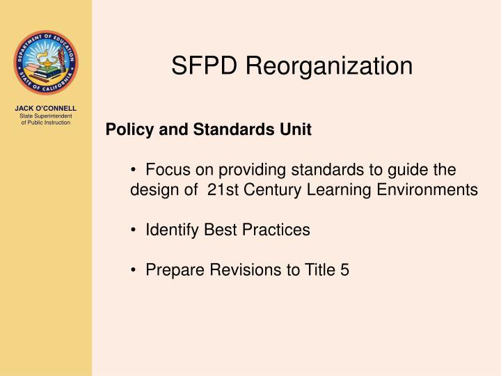 SFPD Reorganization