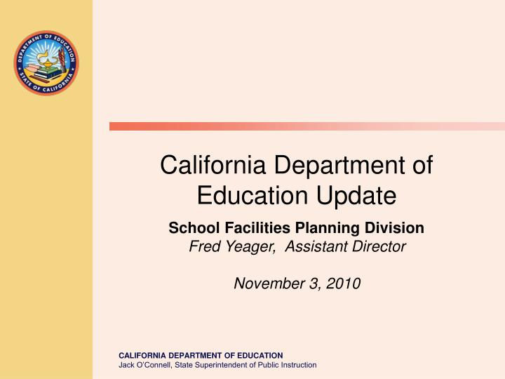 California Department of Education Update