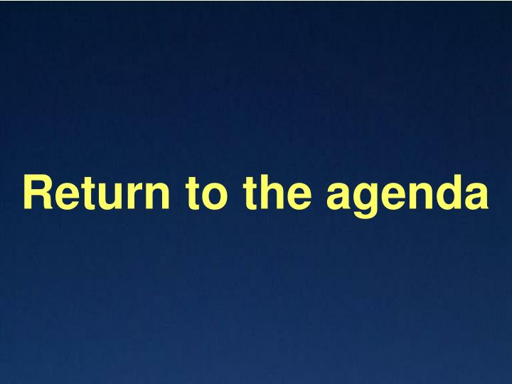 Return to the agenda