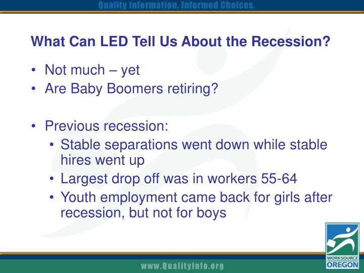What Can LED Tell Us About the Recession?
