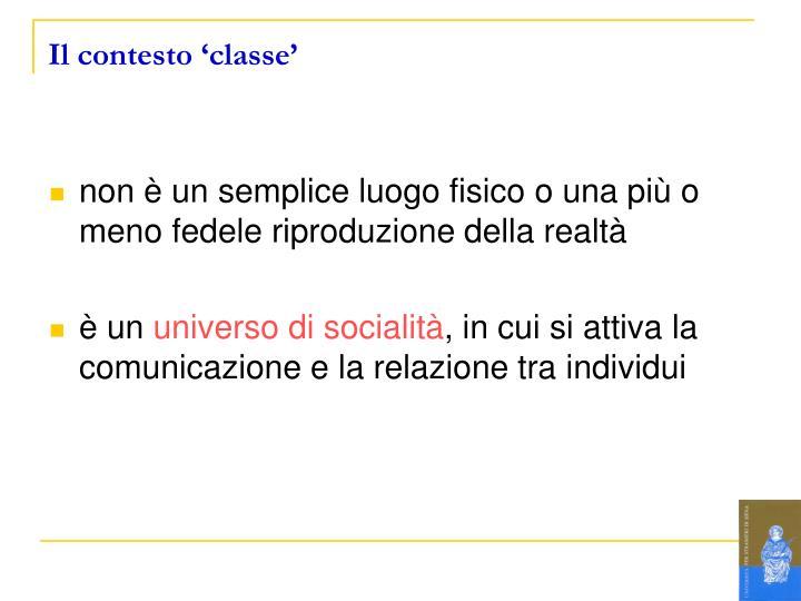 Il contesto 'classe'