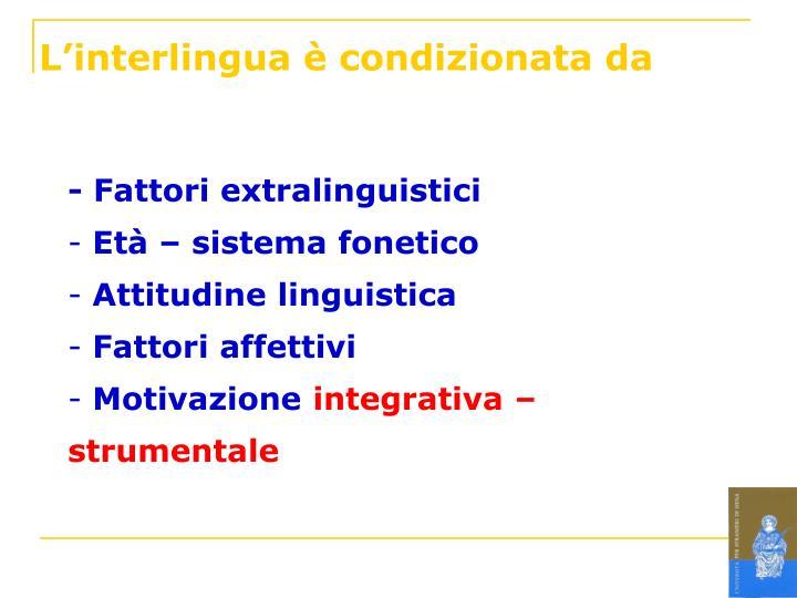 L'interlingua è condizionata da