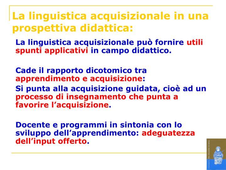 La linguistica acquisizionale in una prospettiva didattica: