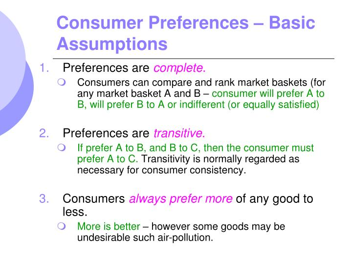 Consumer Preferences – Basic Assumptions
