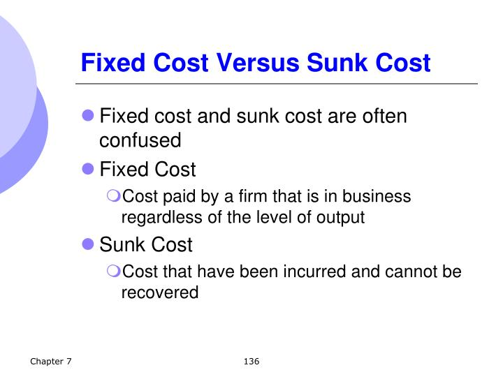Fixed Cost Versus Sunk Cost