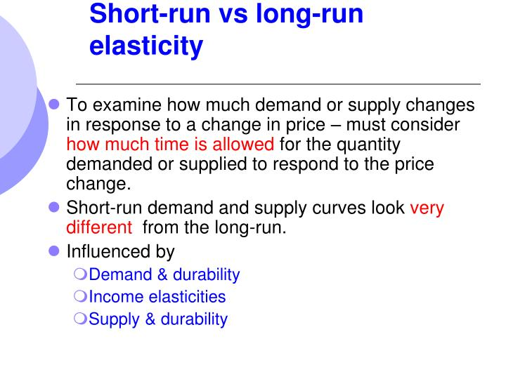 Short-run vs long-run elasticity
