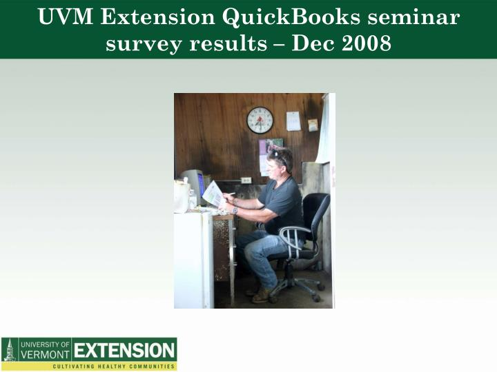UVM Extension QuickBooks seminar survey results – Dec 2008
