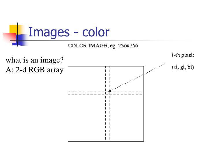 Images - color