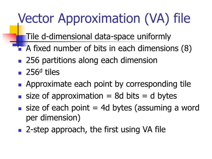 Vector Approximation (VA) file