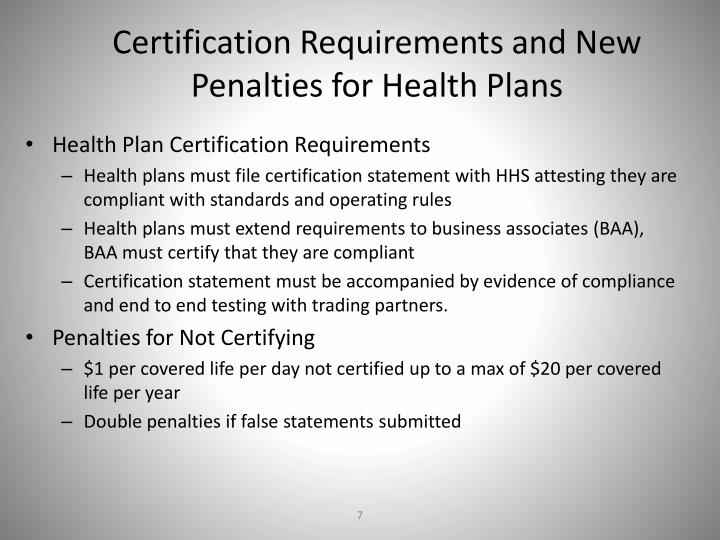 Certification Requirements and New Penalties for Health Plans