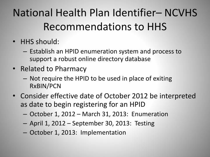 National Health Plan Identifier– NCVHS Recommendations to HHS